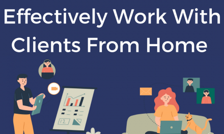 Work Effectively With Clients While Working Remotely